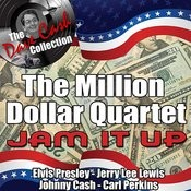 The Million Dollar Quartet Jam It Up - [The Dave Cash Collection] Songs