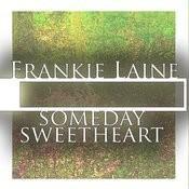 Someday Sweetheart Songs