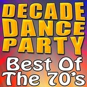 Decade Dance Party - Best Of The 70's Songs