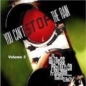 You Can't Stop The Rain Remixes Vol. 2 Songs