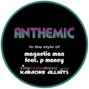 Magnetic Man Feat. P Money - Anthemic (Karaoke Audio Instrumental) Songs