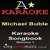 Karaoke Songbook (Originally Performed As Michael Buble - Volume 1) {Karaoke Audio Versions} Songs