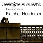 Nostalgic Memories-The Very Best Of Fletcher Henderson-Vol. 125 Songs