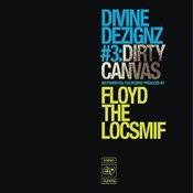 Divine Dezignz 3: Dirty Canvas Songs
