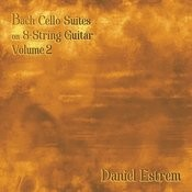 Bach Cello Suites On 8 String Guitar Volume 2 Songs