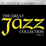 The Great Jazz Collection: Vol. 3 Songs
