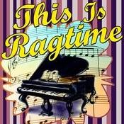 This Is Ragtime Songs