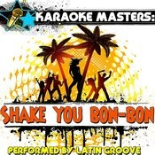 Karaoke Masters: Shake Your Bon-Bon Songs