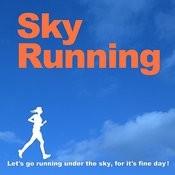 Sky Running Songs