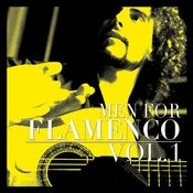 Men For Flamenco Vol. 1 Songs
