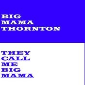 They Call Me Big Mama Songs