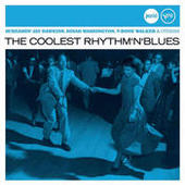The Coolest Rhythm 'N' Blues (Jazz Club) Songs