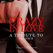 Crazy In Love - A Tribute To Beyonce Songs