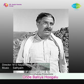 Onde Balliya Hoogalu Songs