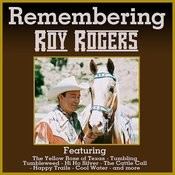 Remembering Roy Rogers Songs