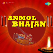 Anmol Bhajan By Various Artistes Songs