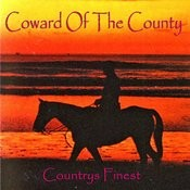 Coward Of The County - Countrys Finest Songs