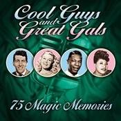 Cool Guys & Great Gals (75 Magic Memories) Songs