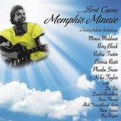 ....First Came Memphis Minnie Songs