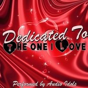 Dedicated To The One I Love Songs