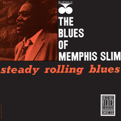 Steady Rollin' Blues (Remastered) Songs