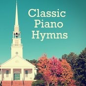 Classic Piano Hymns: The Church Is One Foundation Songs
