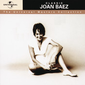 Classic Joan Baez - The Universal Masters Collection Songs