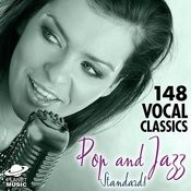 148 Vocal Classics: Pop And Jazz Standards Songs
