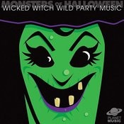 Monsters Of Halloween: Wicked Witch Wild Party Music Songs