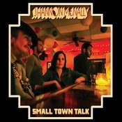 Small Town Talk Songs