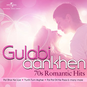 Gulabi Aankhen – 70s Romantic Hits Songs