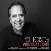 Edu Lobo & The Metropole Orkest Songs