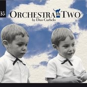 Orchestra In Two Songs