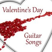 Valentine's Day Guitar Songs Songs