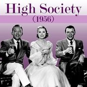 High Society (Original 1956 Soundtrack Recording) Songs