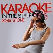 Karaoke (In The Style Of Joss Stone) Songs