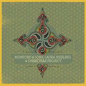 Mumford & Sons, Laura Marling & Dharohar Project Songs