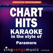 Chart Hits (In The Style Of Paramore) [Karaoke Version] Songs