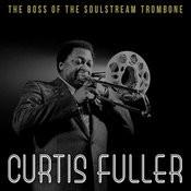 The Boss Of The Soul Stream Trombone Songs