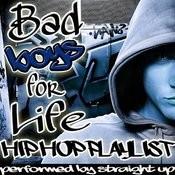 Bad Boys For Life: Hip Hop Playlist Songs