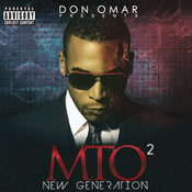 Don omar presents mto2: new generation songs download: don omar.