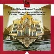 Rameau: Dardanus (Transcribed For Organ) Songs