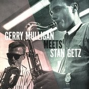 Gerry Mulligan Meets Stan Getz (Remastered) Songs