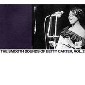 The Smooth Sounds Of Betty Carter, Vol. 2 Songs