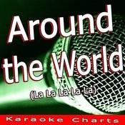 Around The World (La La La La La) Song