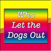 Who Let The Dogs Out Song