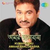 Kumar Sanu - Amaar Bhalobasha Songs