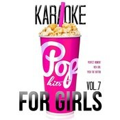 Karaoke - Pop Hits For Girls, Vol. 7 Songs