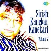 Sirish Kanekar Kanekari 2 Songs