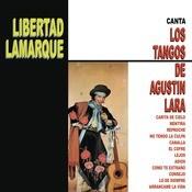 Libertad Lamarque Canta Los Tangos De Agustn Lara Songs